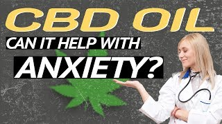 💚Can CBD Oil Help with Anxiety? | 🤯CBD Oil for Panic Attacks