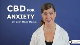 CBD Oil for Anxiety and Depression – How CBD Helps You Feel Better – Dr. Lynn Marie Morski