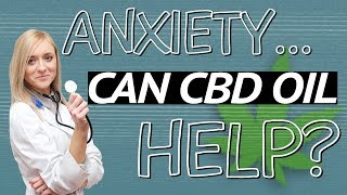 🧐 What CBD Oil Should I Use for Anxiety? | 🤷♂️ Will CBD Cure Anxiety?