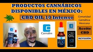 Productos Cannábicos disponibles en México: CBD Oil 10 Intense de Cannalim