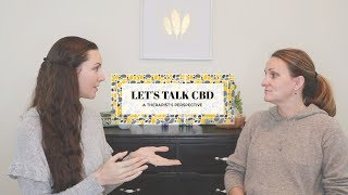 CBD OIL – Interview with a Therapist