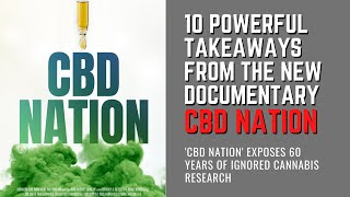 CBD Nation Exposes 60 Years Of Ignored Cannabis Research | CBD Oil