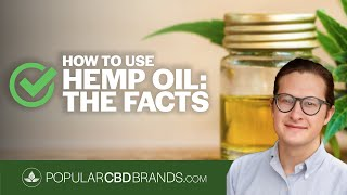 How to use Hemp Oil – The facts