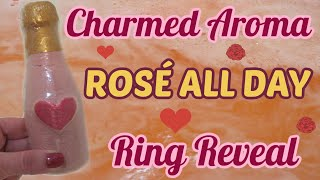 Charmed Aroma Ring Reveal – Rose' All Day Bath Bomb Demo!