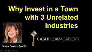 Why Invest in a Town with 3 Unrelated Industries