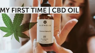 MY FIRST TIME | Trying CBD oil
