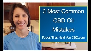 CBD Oil – 3 Most Common Mistakes (2019)
