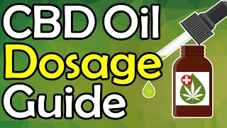 CBD Dosage Guide: THIS is How Much CBD Oil You REALLY Need To Take For Your Condition!