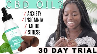 "THE BEST CBD OIL for Anxiety and Stress| Calm by wellness ""Chill"" review #cbdoil #CBDforanxiety"