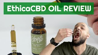 EthicaCBD BROAD SPECTRUM CBD Oil Review
